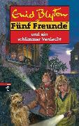 Cover-Bild zu Blyton, Enid: Fünf Freunde und ein schlimmer Verdacht (eBook)