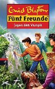 Cover-Bild zu Blyton, Enid: Fünf Freunde jagen den Vampir (eBook)