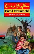 Cover-Bild zu Blyton, Enid: Fünf Freunde im Gruselschloss (eBook)