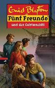Cover-Bild zu Blyton, Enid: Fünf Freunde und das Geisterschiff (eBook)