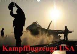 Cover-Bild zu Stanzer, Elisabeth: Kampfflugzeuge USA (Wandkalender 2021 DIN A3 quer)