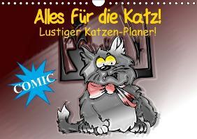 Cover-Bild zu Stanzer, Elisabeth: Alles für die Katz! Lustiger Katzen-Planer (Wandkalender immerwährend DIN A4 quer)