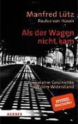 Cover-Bild zu Lütz, Manfred: Als der Wagen nicht kam (eBook)