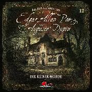 Cover-Bild zu Poe, Edgar Allan: Edgar Allan Poe & Auguste Dupin, Aus den Archiven, Folge 12: Die Klinik-Morde (Audio Download)