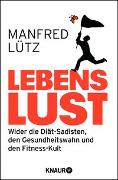 Cover-Bild zu Lütz, Manfred: Lebenslust