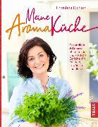 Cover-Bild zu Richon, Christina: Meine Aromaküche (eBook)