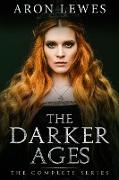 Cover-Bild zu eBook The Darker Ages: The Complete Series