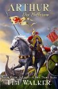 Cover-Bild zu eBook Arthur Dux Bellorum (A Light in the Dark Ages, #4)