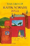 Cover-Bild zu Schami, Rafik: Das große Rafik Schami-Buch (eBook)
