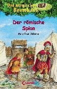Cover-Bild zu Osborne, Mary Pope: Das magische Baumhaus 56 - Der römische Spion (eBook)