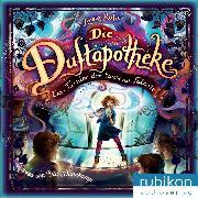 Cover-Bild zu Ruhe, Anna: Die Duftapotheke, Teil 4: Das Turnier der tausend Talente (Audio Download)
