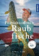 Cover-Bild zu Läufer, Florian: Praxishandbuch Raubfisch