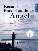 Cover-Bild zu Läufer, Florian: Kosmos Praxishandbuch Angeln