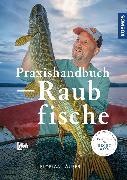 Cover-Bild zu Läufer, Florian: Praxishandbuch Raubfische (eBook)