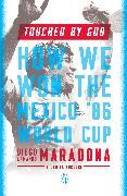 Cover-Bild zu Maradona, Diego Armando: Touched by God