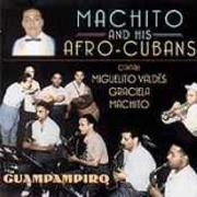 Cover-Bild zu Machito & His Afro Cubans (Komponist): Guampampiro