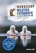Cover-Bild zu Workshop Wildtierfotografie vor der eigenen Haustür von Müller, Mario