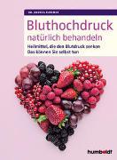 Cover-Bild zu Bluthochdruck natürlich behandeln von Flemmer, Dr. Andrea