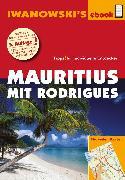 Cover-Bild zu Blank, Stefan: Mauritius mit Rodrigues - Reiseführer von Iwanowski (eBook)
