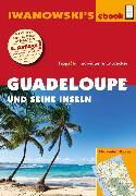 Cover-Bild zu Brockmann, Heidrun: Guadeloupe und seine Inseln - Reiseführer von Iwanowski (eBook)