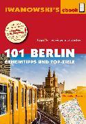 Cover-Bild zu Dallmann, Markus: 101 Berlin - Reiseführer von Iwanowski (eBook)