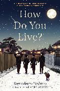 Cover-Bild zu Yoshino, Genzaburo: How Do You Live?