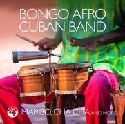 Cover-Bild zu Bongo Afro Cuban Band (Komponist): Mambo,Cha Cha And More