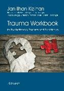 Cover-Bild zu Kizilhan, Jan Ilhan: Trauma Workbook for Psychotherapy Students and Practitioners