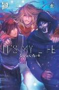 Cover-Bild zu Narita, Imomushi: It's my Life 6