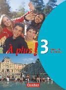 Cover-Bild zu Gregor, Gertraud: À plus !, Ausgabe 2004, Band 3, Schülerbuch, Festeinband