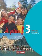 Cover-Bild zu Gregor, Gertraud: À plus !, Ausgabe 2004, Band 3, Schülerbuch - Lehrerfassung