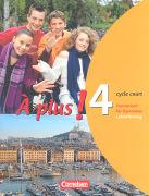 Cover-Bild zu Gregor, Gertraud: À plus !, Ausgabe 2004, Band 4 (cycle court), Schülerbuch - Lehrerfassung