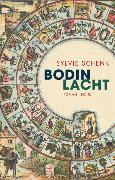 Cover-Bild zu Schenk, Sylvie: Bodin lacht (eBook)