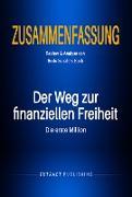 Cover-Bild zu Publishing, Extract: Zusammenfassung: Der Weg zur finanziellen Freiheit: Die erste Million (eBook)