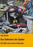 Cover-Bild zu Schnell, Geri: Das Geheimnis der Spulen (eBook)