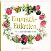 Cover-Bild zu Bastin, Marjolein (Illustr.): Etikettenbüchlein - Einmach-Etiketten (Marjolein Bastin)