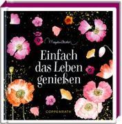 Cover-Bild zu Bastin, Marjolein (Illustr.): Einfach das Leben genießen