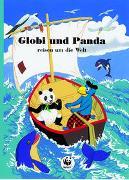 Cover-Bild zu Strebel, Guido: Globi und Panda reisen um die Welt