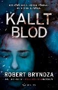 Cover-Bild zu Bryndza, Robert: Kallt blod (eBook)