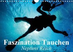 Cover-Bild zu Stanzer, Elisabeth: Faszination Tauchen - Neptuns Reich (Wandkalender 2021 DIN A4 quer)