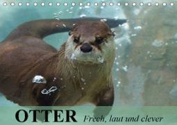 Cover-Bild zu Stanzer, Elisabeth: Otter. Frech, laut und clever (Tischkalender 2021 DIN A5 quer)