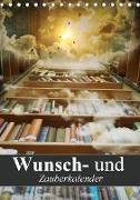 Cover-Bild zu Stanzer, Elisabeth: Wunsch- und Zauberkalender (Tischkalender 2021 DIN A5 hoch)