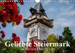 Cover-Bild zu Stanzer, Elisabeth: Geliebte Steiermark im Herzen Österreichs (Wandkalender 2021 DIN A4 quer)