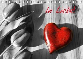 Cover-Bild zu Stanzer, Elisabeth: In Liebe! (Tischkalender immerwährend DIN A5 quer)