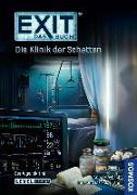 Cover-Bild zu Brand, Inka: EXIT - Das Buch: Die Klinik der Schatten
