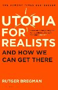Cover-Bild zu Bregman, Rutger: Utopia for Realists