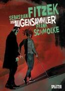 Cover-Bild zu Fitzek, Sebastian: Der Augensammler (Graphic Novel)