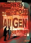 Cover-Bild zu Fitzek, Sebastian: Der Augensammler (Graphic Novel). Limitierte Vorzugsausgabe