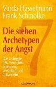 Cover-Bild zu Hasselmann, Varda: Die sieben Archetypen der Angst