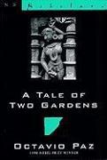 Cover-Bild zu Paz, Octavio: A Tale of Two Gardens